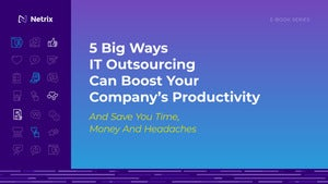 5 Big Ways IT Outsourcing Can Boost Your Company's Productivity