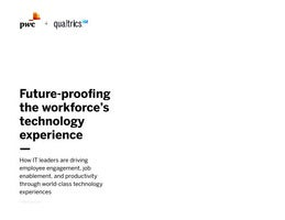 Future-proofing the workforce's technology experience