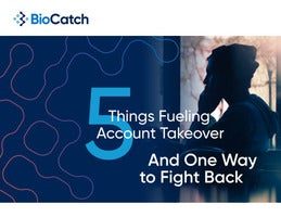 Five Things Fueling Account Takeover