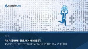 An assume breach Mindset