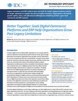Better Together: SaaS Digital Commerce Platforms and ERP Help Organizations Grow Past Legacy Limitations