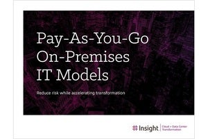 Discover the benefits of pay-as-you-go on-premises IT