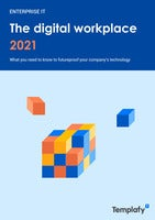 The Digital Workplace 2021: What you need to know to futureproof your company's technology
