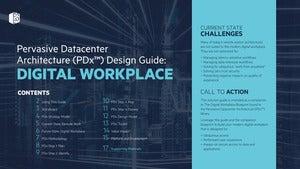 Pervasive Datacenter Architecture (PDx™): Digital Workplace Design Guide