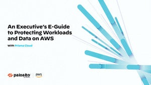 An Executive's E-Guide to Protecting Workloads and Data on AWS