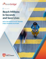 Reach Millions in Seconds and Save Lives With The World's Most Trusted Public Warning Platform