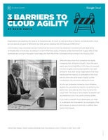 3 BARRIERS TO CLOUD AGILITY