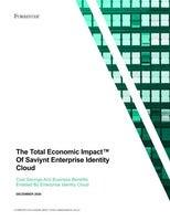 The Total Economic Impact? Of Saviynt Enterprise Identity Cloud