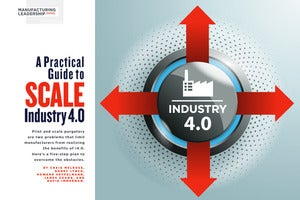 A Practical Guide to Scale Industry 4.0 - Manufacturing Leadership Journal