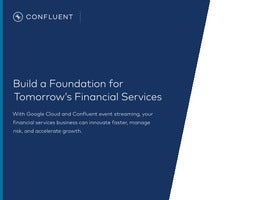 Build a Foundation for Tomorrow's Financial Services