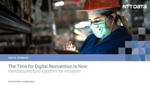 The Time for Digital Reinvention Is Now: Manufacturers Build a Platform for Innovation
