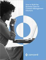 How to Build the Business Case for Contract Management Solutions