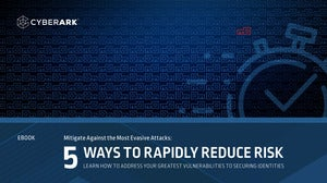 Mitigate Against the Most Evasive Attacks: 5 Ways To Rapidly Reduce Risk