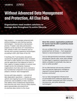 Without Advanced Data Management and Protection, All Else Fails