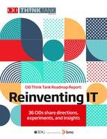 CIO Think Tank Roadmap Report: Reinventing IT