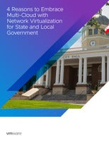 4 Reasons to Embrace Multi-Cloud with Network Virtualization for State and Local Government