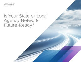 Is your State & Local Agency Network Future-Ready?