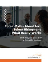 Three Myths About Tech Talent Hiring—and What Really Works