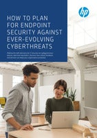 How to Plan for Endpoint Security Against Ever-Evolving Cyberthreats
