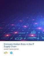 Eliminate Hidden Risks in the IT Supply Chain