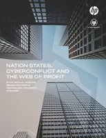 Nation States, Cyberconflict and the Web of Profit