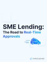 SME Lending: The Road to Real-Time Approvals