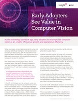 Early Adopters See Value in Computer Vision