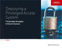Deploying a Privileged Access System: 9 Actionable Strategies to Ensure Success