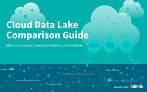 Cloud Data Lake Comparison Guide: Explore solutions from AWS, Azure, Google, Cloudera, Databricks, and Snowflake