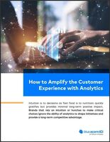 How to Amplify the Customer Experience with Analytics