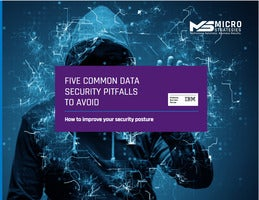 Five Common Data Security Pitfalls To Avoid