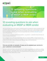 12 revealing questions to ask when evaluating an MSSP or MDR vendor