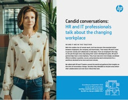 Candid conversations: HR and IT professionals talk about the changing workplace