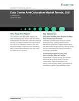 Forrester Report: Data Center and Colocation Market Trends in 2021