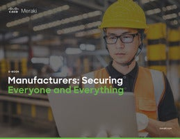 How Manufacturers Can Secure Everyone and Everything