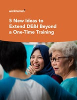 5 New Ideas to Extend DE&I Beyond a One-Time Training
