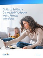 Build a Connected Workplace for your Remote Workforce