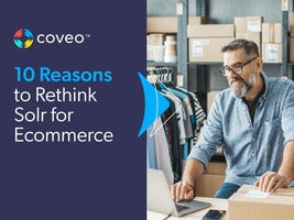 10 Reasons to Rethink Solr for Ecommerce