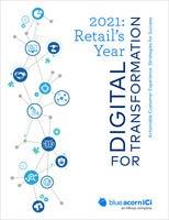 2021 Retails Year For Digital Transformation