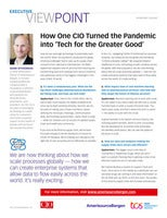 How One CIO Turned the Pandemic  into 'Tech for the Greater Good'