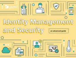 An Advanced Guide to Identity Management & Security
