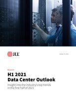 H1 2021 Data Center Outlook