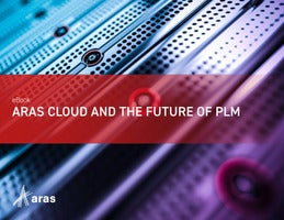 Aras Cloud and the Future of PLM