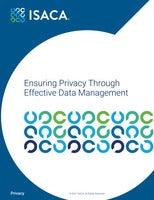 Ensuring Privacy Through  Effective Data Management