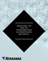 Reducing the Risk of Exposure with Authenticated Metadata