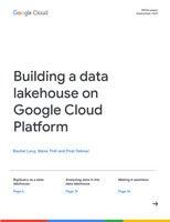 Building a data lakehouse on Google Cloud Platform
