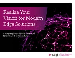 Realize Your Vision for Modern Edge Solutions